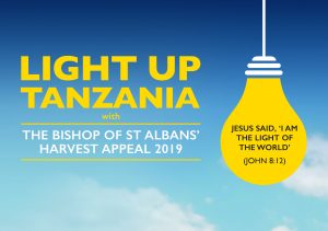 Light up Tanzania with The Bishop of St Albans' Harvest Appeal 2019