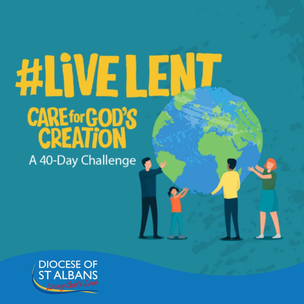 #LiveLent 2020: Care for God's Creation
